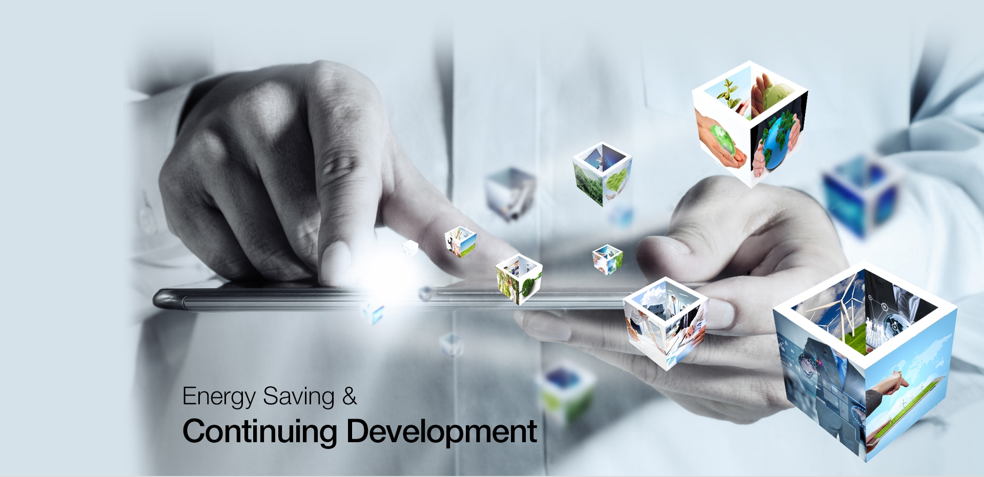 Energy Saving &Continuing Development